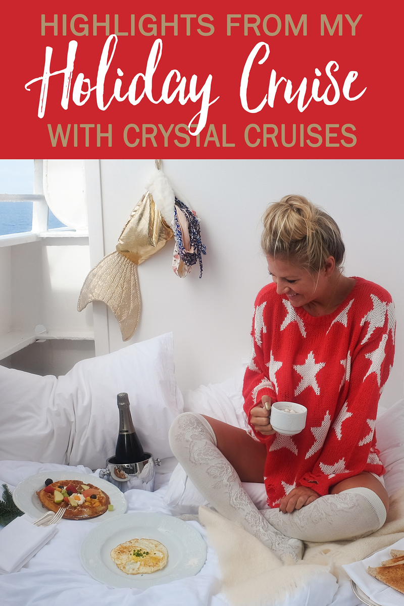 Highlights from my Holiday Cruise with Crystal Cruises